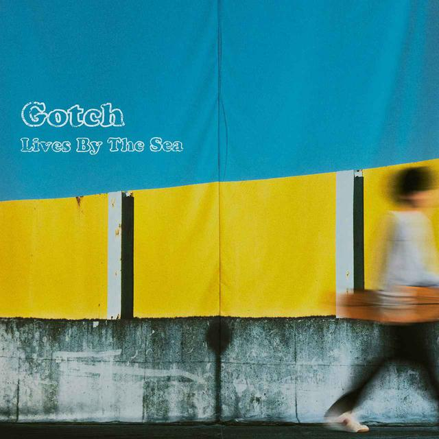 画像: Lives By The Sea / Gotch