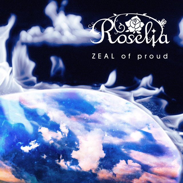 画像: ZEAL of proud/Roselia