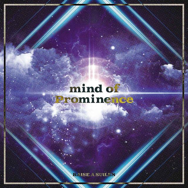 画像: mind of Prominence/RAISE A SUILEN