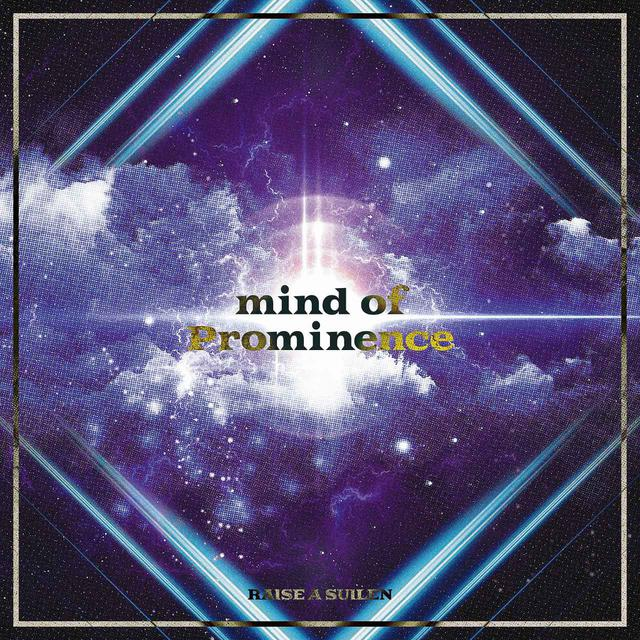 画像: mind of Prominence / RAISE A SUILEN