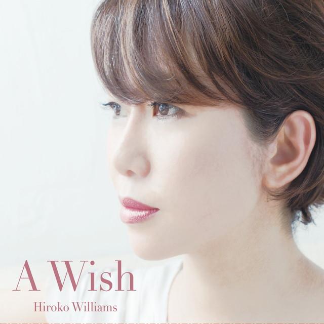 画像: A Wish/ウィリアムス浩子