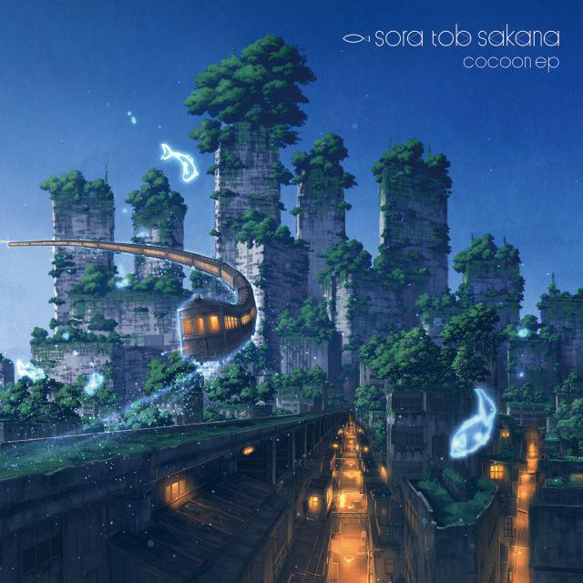 画像: cocoon ep / sora tob sakana on OTOTOY Music Store