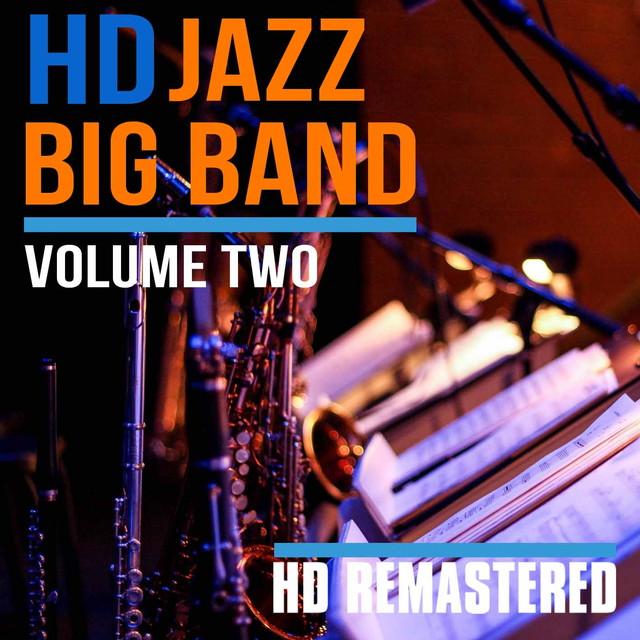 画像: HD Jazz Big Band Volume TWO/Various Artists