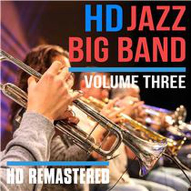 画像: HD Jazz Big Band Volume THREE - ハイレゾ音源配信サイト【e-onkyo music】