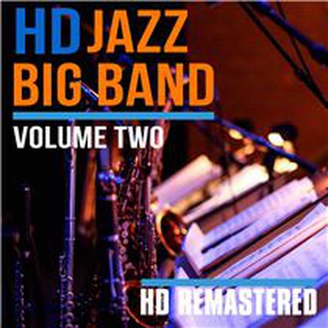 画像: HD Jazz Big Band Volume TWO - ハイレゾ音源配信サイト【e-onkyo music】