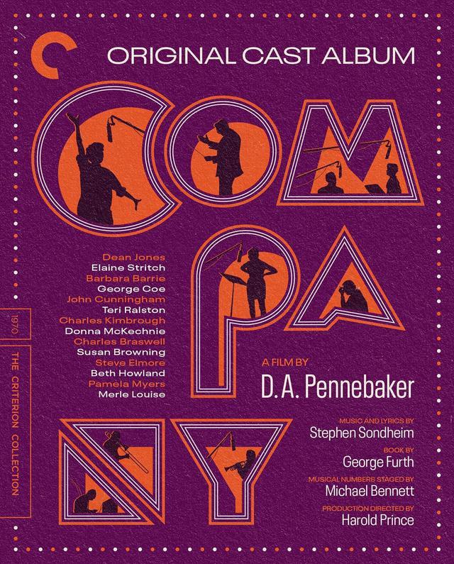画像: オリジナル・キャスト・アルバム:カンパニー/ORIGINAL CAST ALBUM:COMPANY 8月17日リリース 1970年/監督D・A・ペネベイカー 70年の春にブロードウェイで開幕、「ベストミュージカル」を含む6つのトニー賞を受賞したミュージカル『カンパニー』のバックステージを描いたドキュメンタリー。ペネベイカーは『モンタレー・ポップ』『ドント・ルック・バック』『クリントンを大統領にした男』等で知られるドキュメンタリー作家。 NEW 4K RESTORATION, supervised by Chris Hegedus and Nate Pennebaker, with uncompressed monaural soundtrack