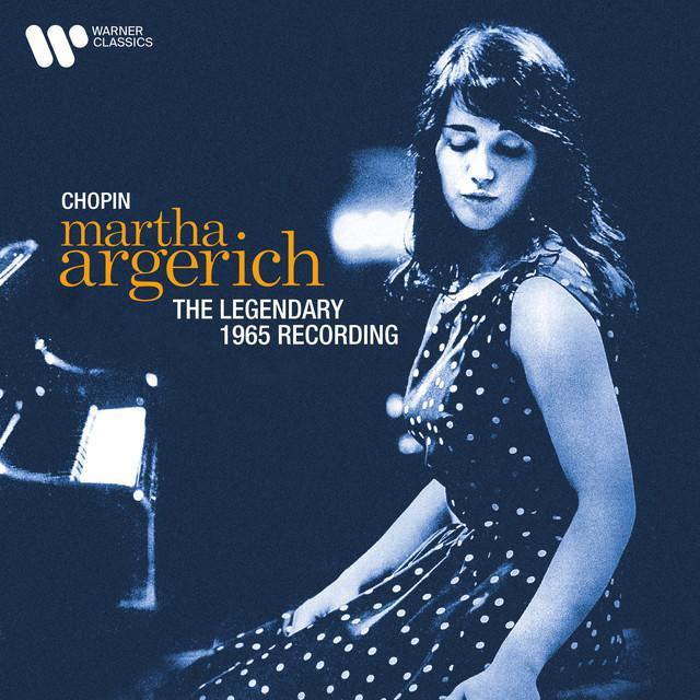 画像: Chopin: The Legendary 1965 Recording (2021 Remastered Version)/Martha Argerich