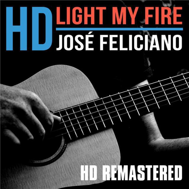画像: Light My Fire / Jose Feliciano