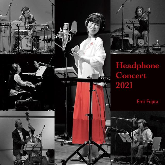 画像: Headphone Concert 2021 / 藤田恵美