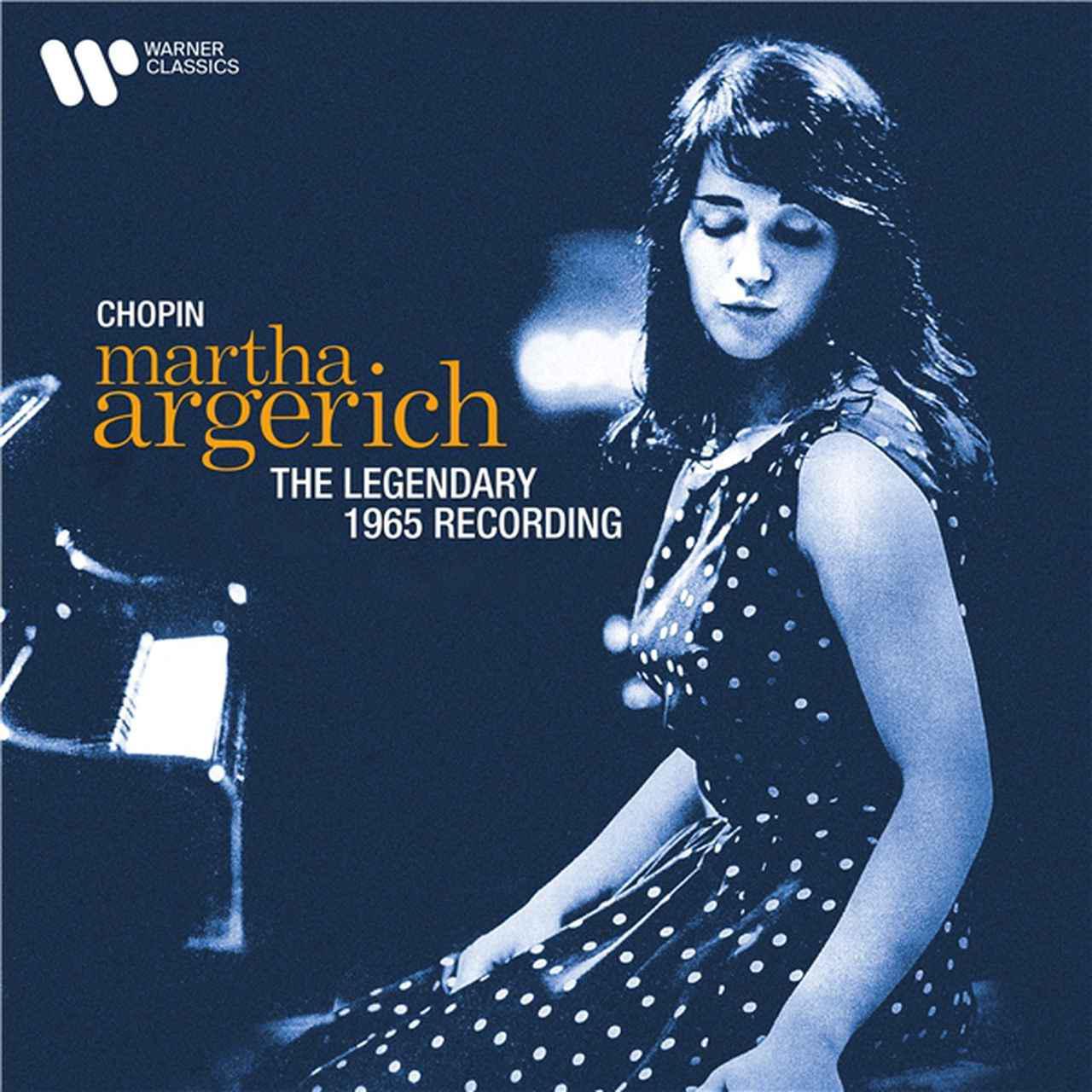 画像: Chopin: The Legendary 1965 Recording (2021 Remastered Version) / Martha Argerich