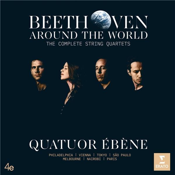 画像: Beethoven Around the World: The Complete String Quartets / Quatuor Ebene