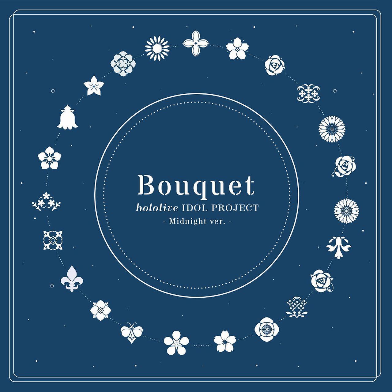 画像: Bouquet(Midnight ver.) / hololive IDOL PROJECT