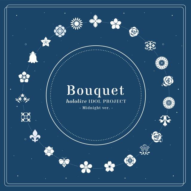 画像: Bouquet(Midnight ver.) / hololive IDOL PROJECT on OTOTOY Music Store