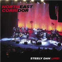 画像: NORTHEAST CORRIDOR: STEELY DAN LIVE[Live] - ハイレゾ音源配信サイト【e-onkyo music】