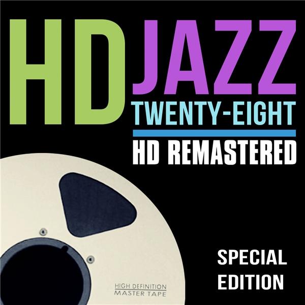 画像: HD Jazz Volume 28 / Various Artists