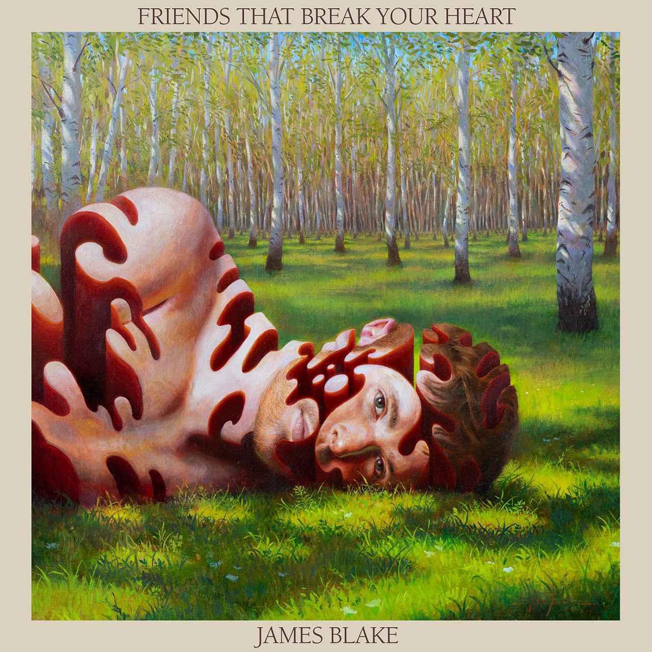 画像: Friends That Break Your Heart / ジェイムス・ブレイク