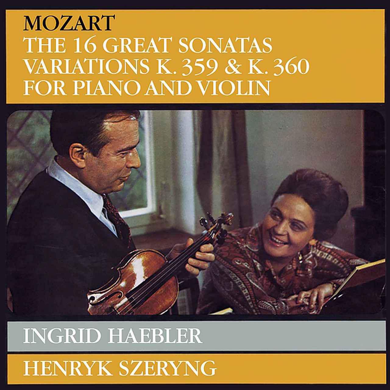 画像: Mozart: Violin Sonatas / Henryk Szeryng, Ingrid Haebler