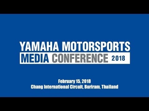 画像: Yamaha Motorsports Media Conference 2018 youtu.be