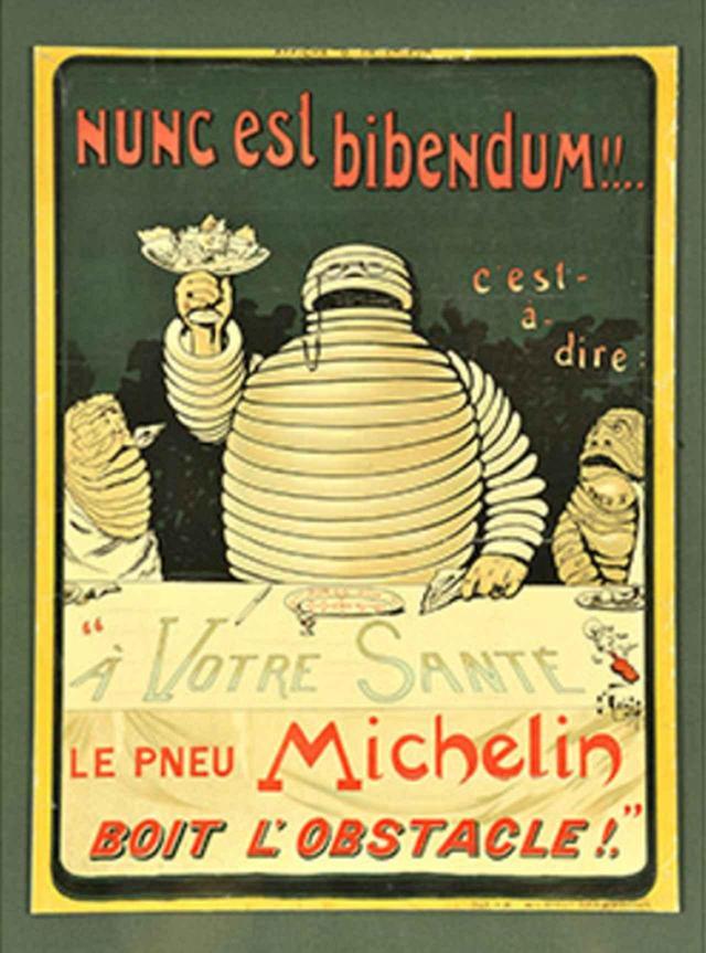 画像: ▲1898年ビール醸造所用のポスター。「NUNC esl bibendum(乾杯!)」というこのポスターのキャッチフレーズから、ビバンダムの愛称は生まれた。(c)Michelin