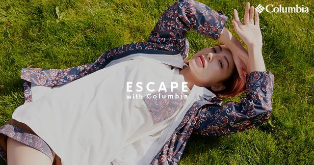 画像: ESCAPE with Columbia │ コロンビアスポーツウェア[公式]アウトドア用品/Columbia Sportswear