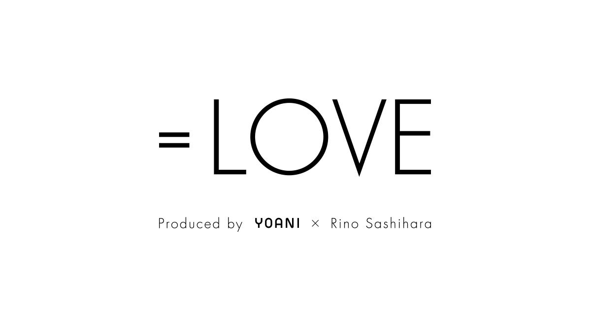 画像: =LOVE(イコールラブ) オフィシャルサイト