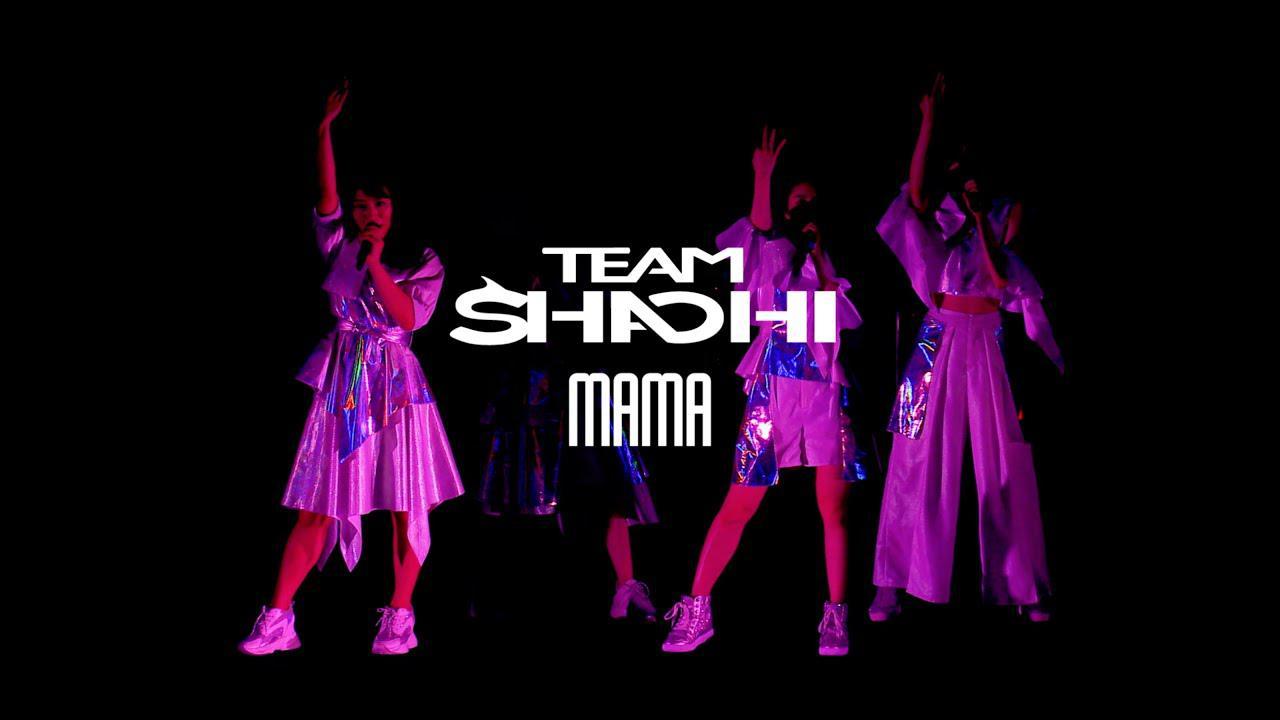 画像: TEAM SHACHI 「MAMA」【Official Live Music Video】 youtu.be
