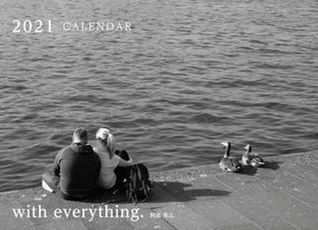 画像: カメラマン2021カレンダーのご紹介Part3 阿部秀之さん「with everything.」