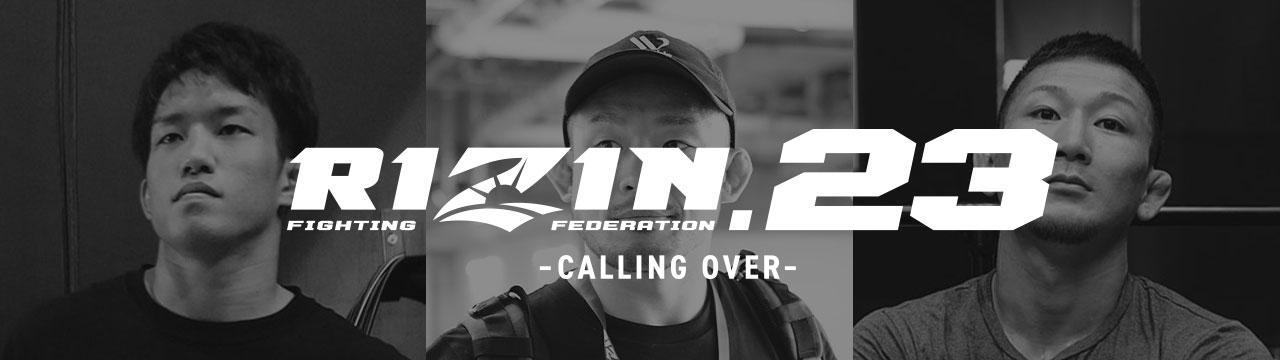 RIZIN.23 - CALLING OVER -