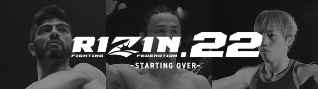 RIZIN.22 - STARTING OVER -