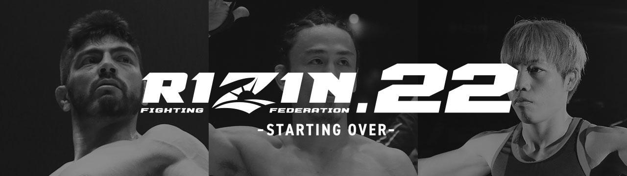 RIZIN.22 - STARTING OVER -
