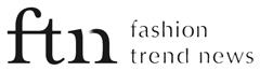 【ftn】fashion trend news|ファッショントレンドニュースマガジン|すべての人におしゃれする楽しさを