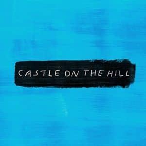 エド・シーラン 新曲 キャッスル・オン・ザ・ヒル Ed Sheeran Castle On The Hill