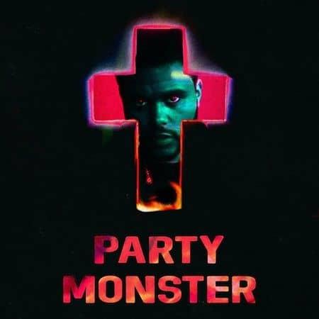 ザ・ウィークエンド パーティ・モンスター スターボーイ The Weeknd Party Monster