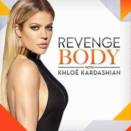 リベンジ・ボディー クロエ・カーダシアン Revenge Body with Khloe Kardashian